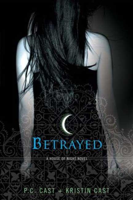 Betrayed By Cast, P. C./ Cast, Kristin